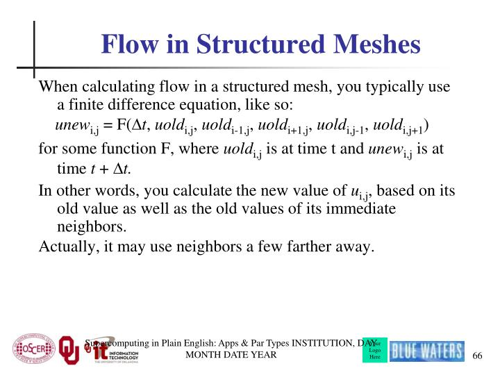 Flow in Structured Meshes