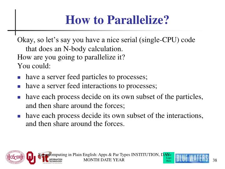How to Parallelize?