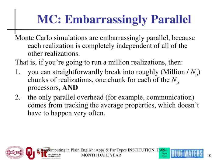 MC: Embarrassingly Parallel