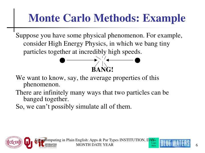 Monte Carlo Methods: Example