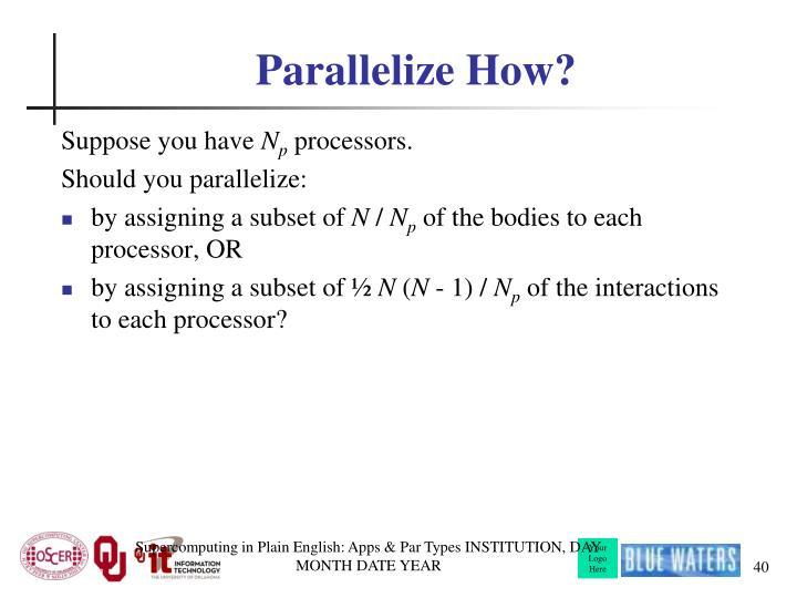 Parallelize How?