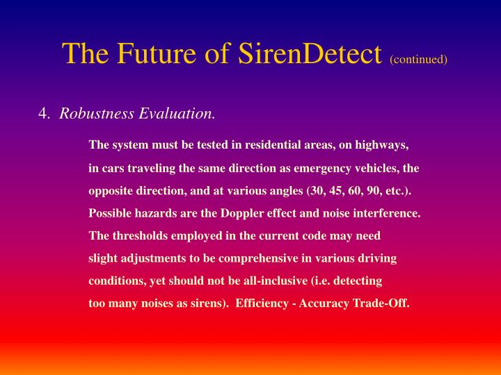 The Future of SirenDetect