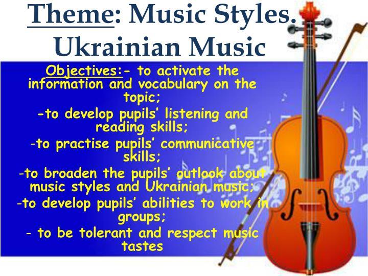 Theme music styles ukrainian music