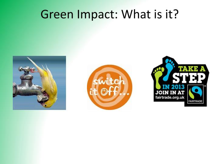 Green Impact: What is it?