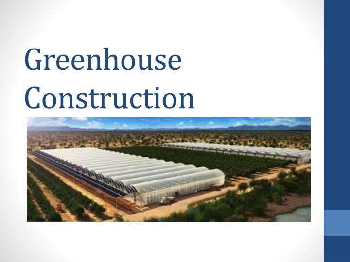 Ppt Greenhouse Construction Powerpoint Presentation Free Download Id 2787016
