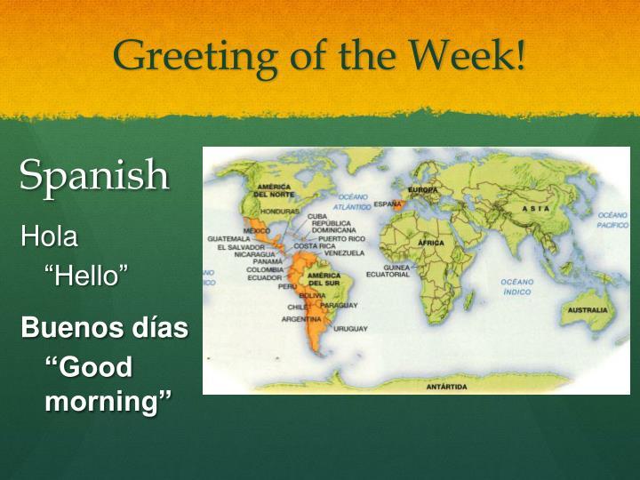 Greeting of the Week!
