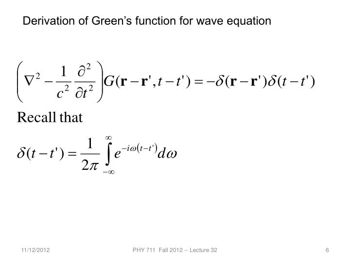 Derivation of Green's function for wave equation