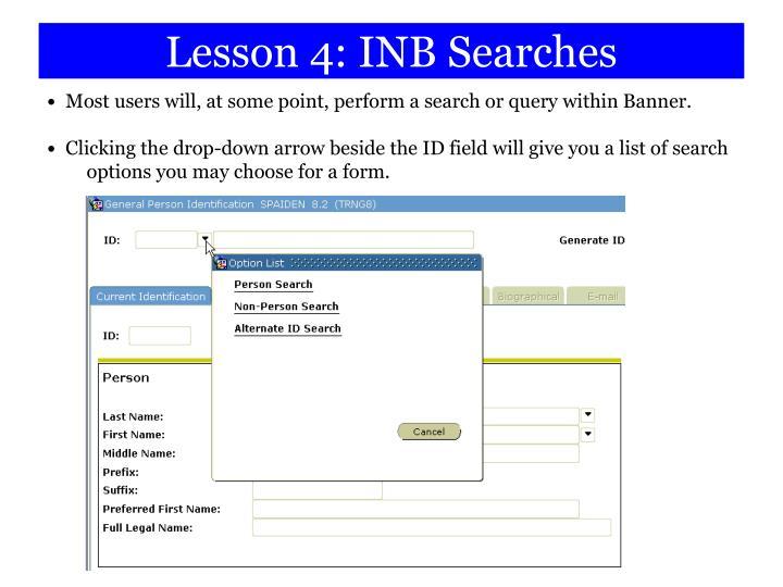 Lesson 4: INB Searches