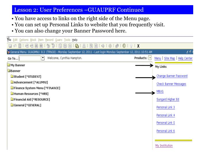 Lesson 2: User Preferences –GUAUPRF Continued