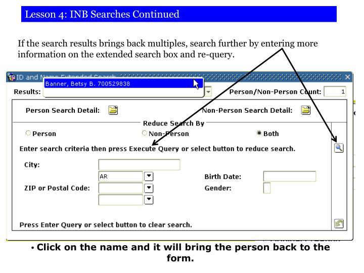 Lesson 4: INB Searches Continued