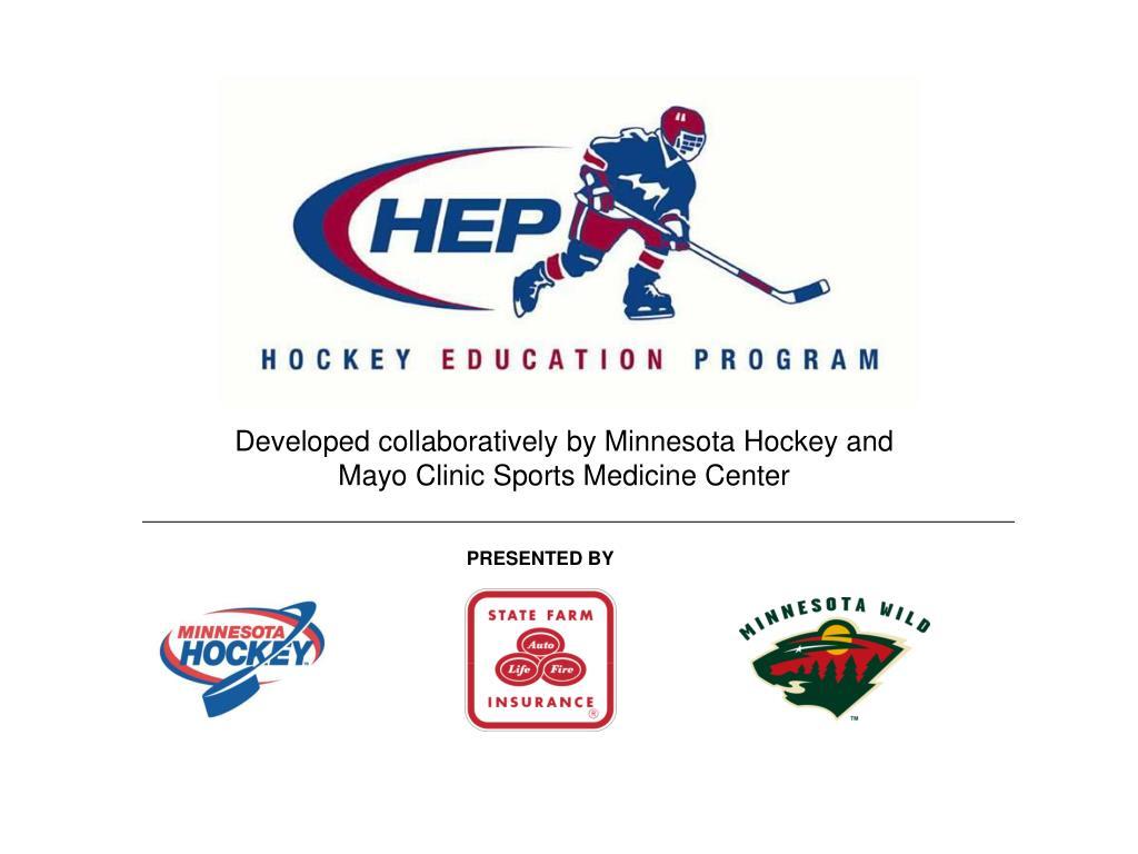 PPT - Developed collaboratively by Minnesota Hockey and Mayo