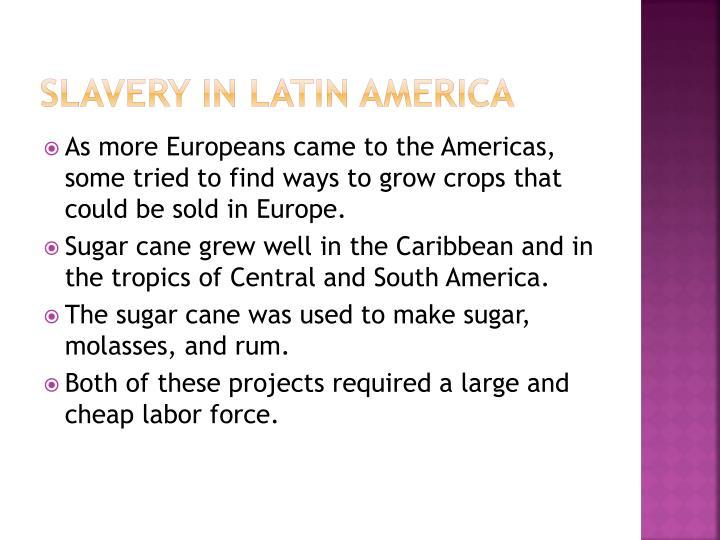 Slavery in latin america1