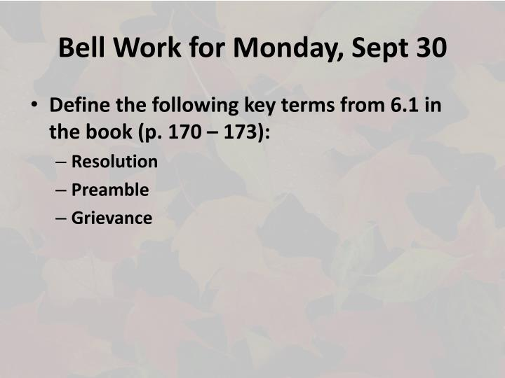 Bell work for monday sept 30
