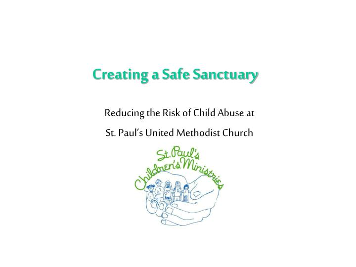 creating a safe sanctuary n.