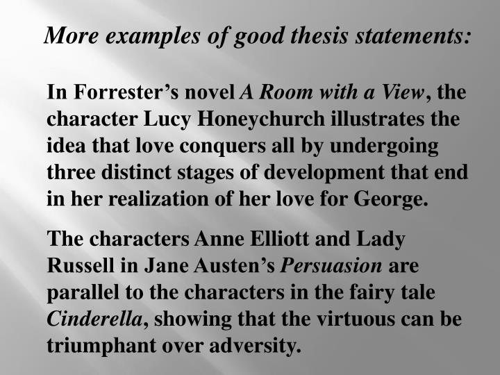 More examples of good thesis statements: