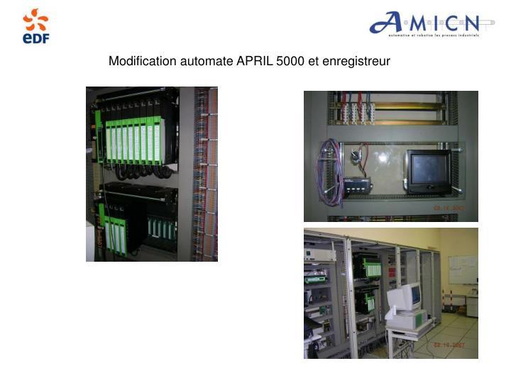 Modification automate APRIL 5000 et enregistreur