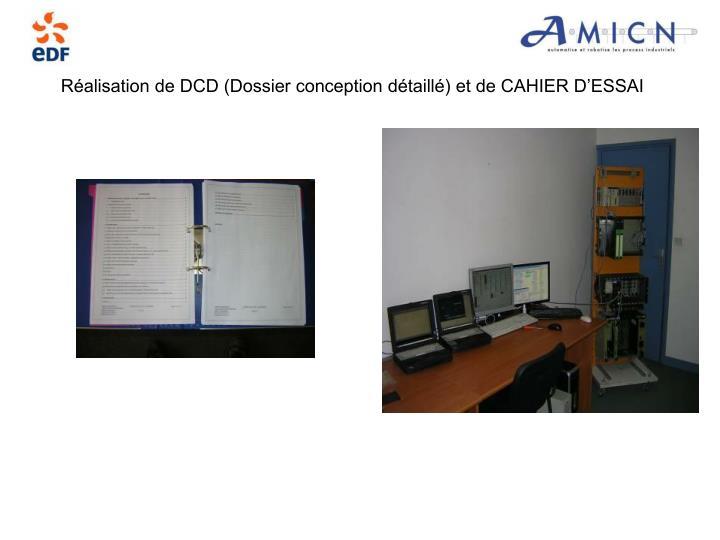 Réalisation de DCD (Dossier conception détaillé) et de CAHIER D'ESSAI