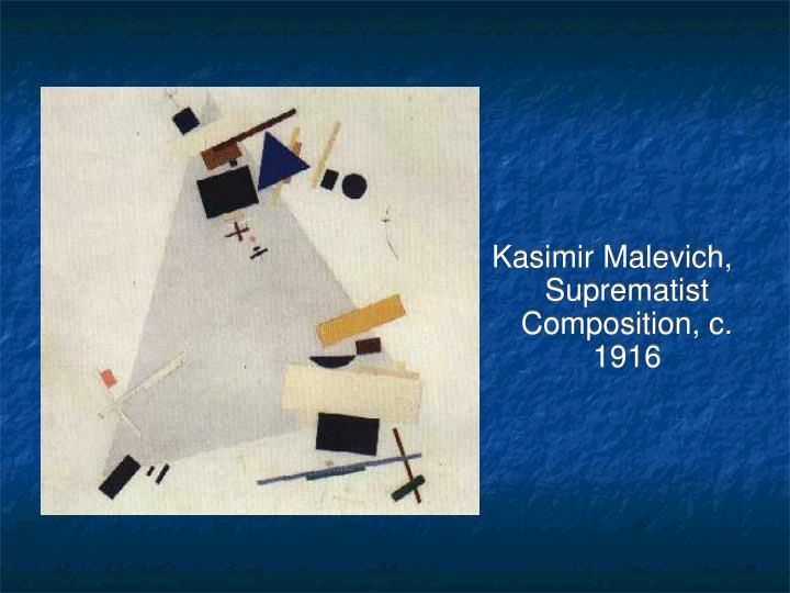 Kasimir Malevich, Suprematist Composition, c. 1916