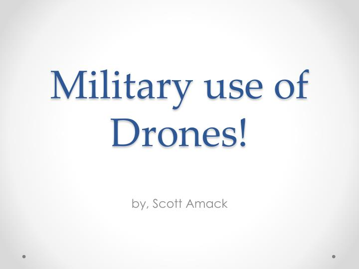 military use of drones n.