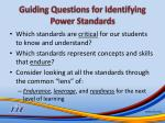 guiding questions for identifying power standards