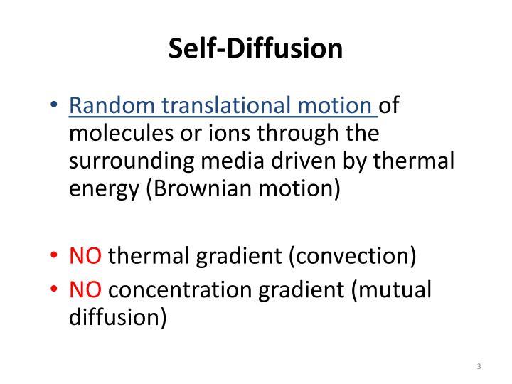 Self diffusion