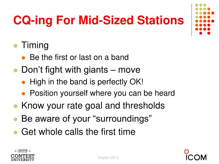 CQ-ing For Mid-Sized Stations