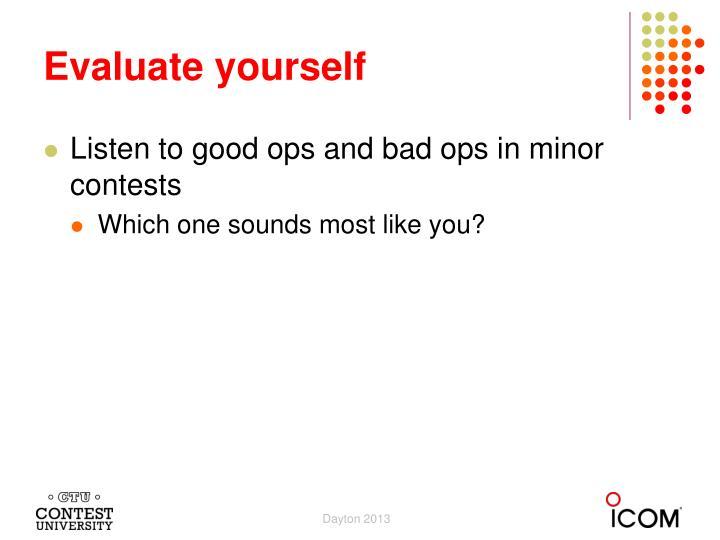 Evaluate yourself