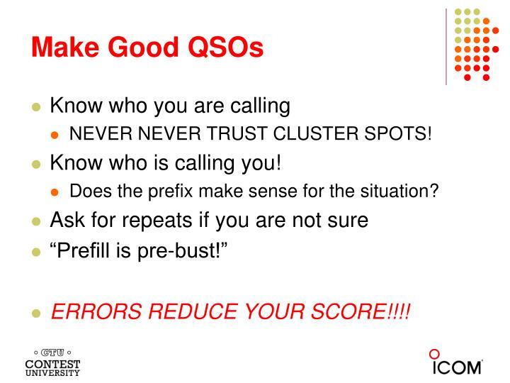 Make Good QSOs