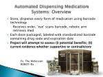 automated dispensing medication systems overview