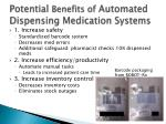p otential benefits of automated dispensing medication systems