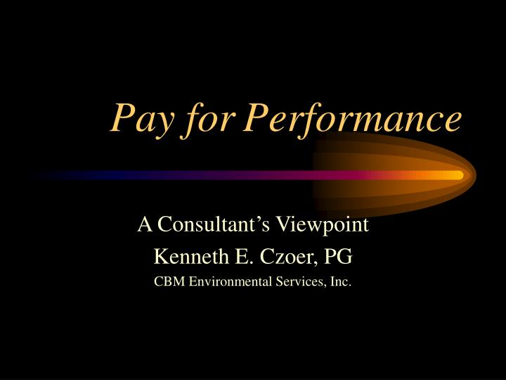 pay for performance n.