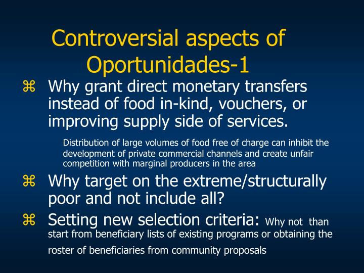 Controversial aspects of Oportunidades-1