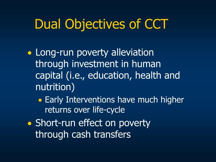 Dual Objectives of CCT