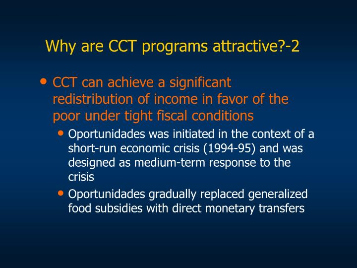 Why are cct programs attractive 2