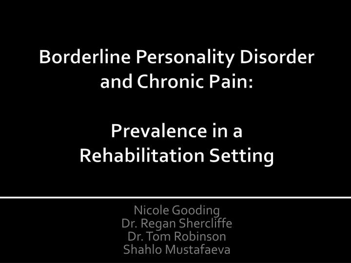 borderline personality disorder and chronic pain prevalence in a rehabilitation setting n.
