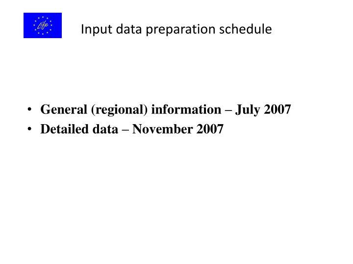 Input data preparation schedule