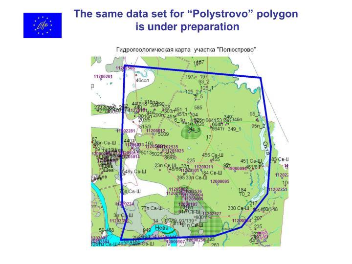 "The same data set for ""Polystrovo"" polygon"