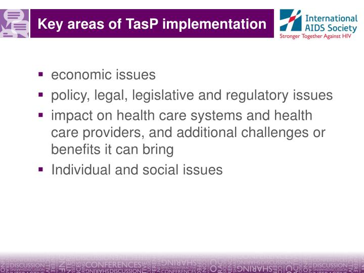 Key areas of TasP implementation