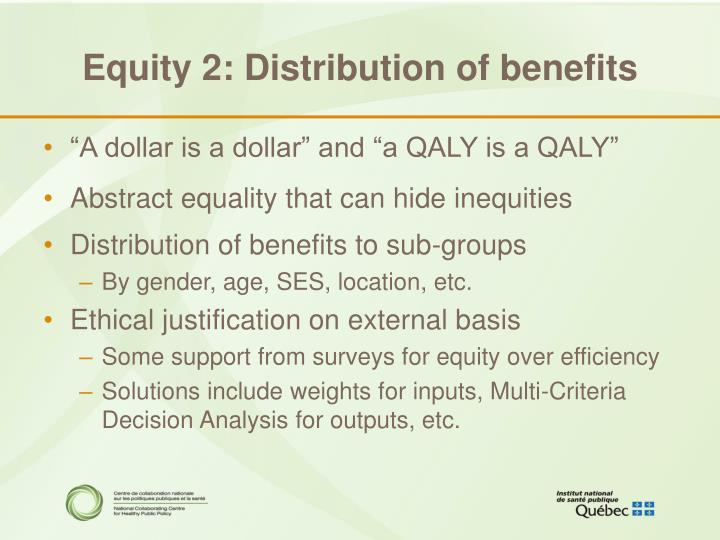 Equity 2: Distribution of benefits