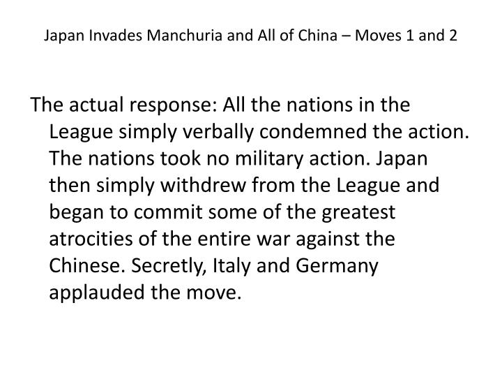 Japan invades manchuria and all of china moves 1 and 2