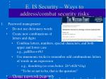 e is security ways to address combat security risks