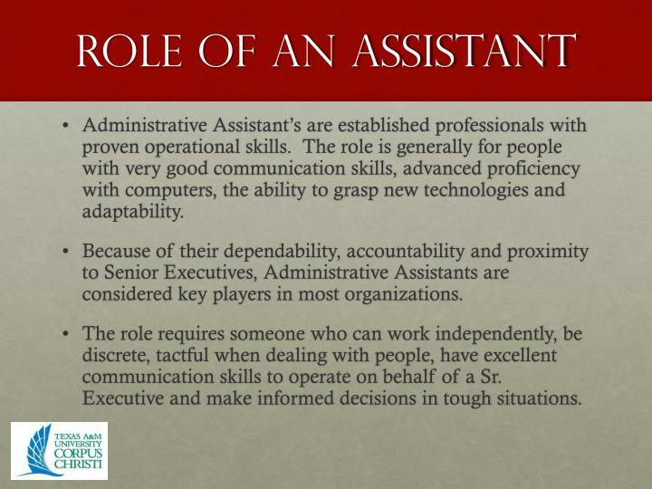 Role of an assistant