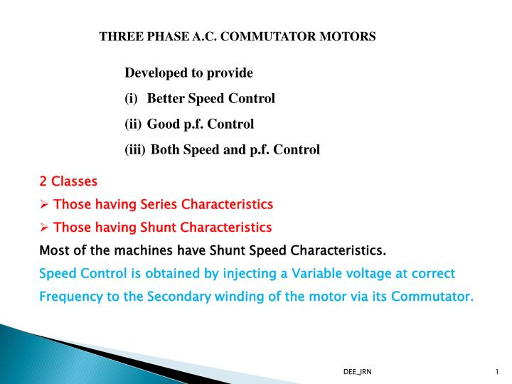 THREE PHASE A.C. COMMUTATOR MOTORS