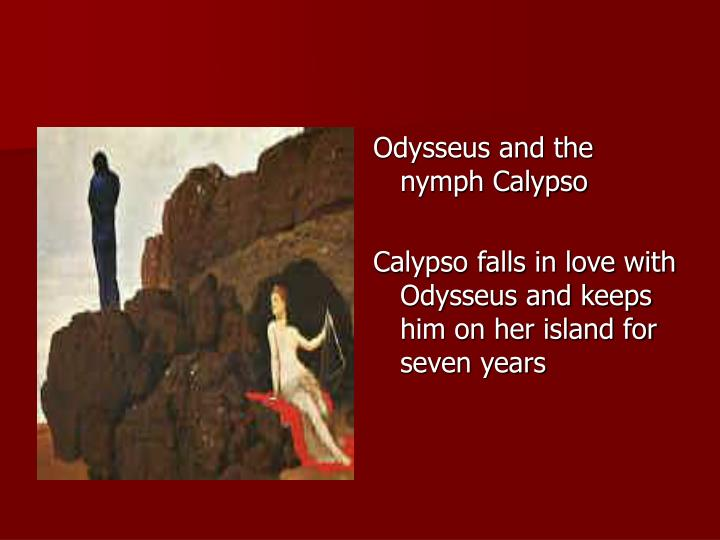 Odysseus and the nymph Calypso