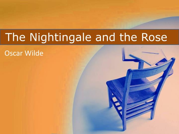 the nightingale and the rose by oscar wilde summary