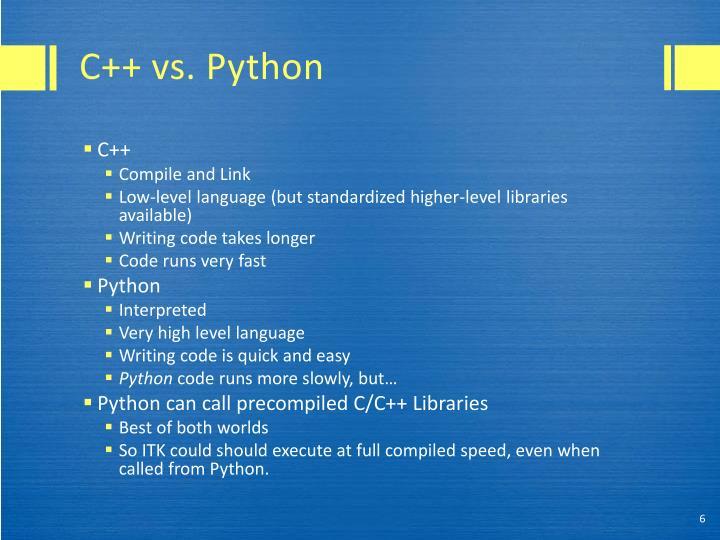 C++ vs. Python