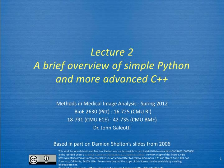 Lecture 2 a brief overview of simple python and more advanced c