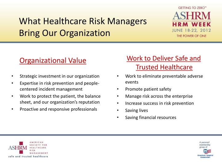What healthcare risk managers bring our organization
