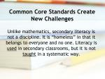 common core standards create new challenges