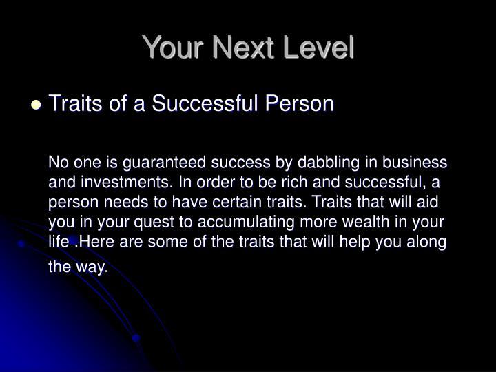 Your next level